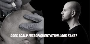 Does Scalp Micropigmentation Look Fake?